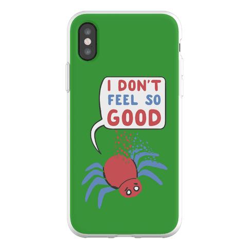 I Don't Feel So Good Phone Flexi-Case