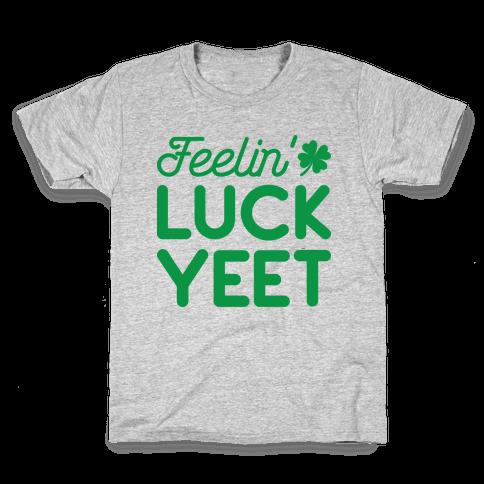 Feelin' LuckYEET St. Patrick's Day Kids T-Shirt