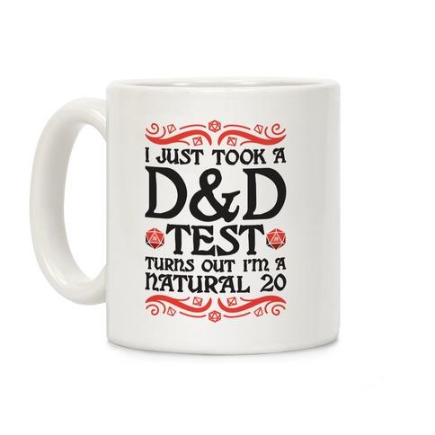 I Just Took A D&D Test Turns Out I'm A Natural 20 Coffee Mug