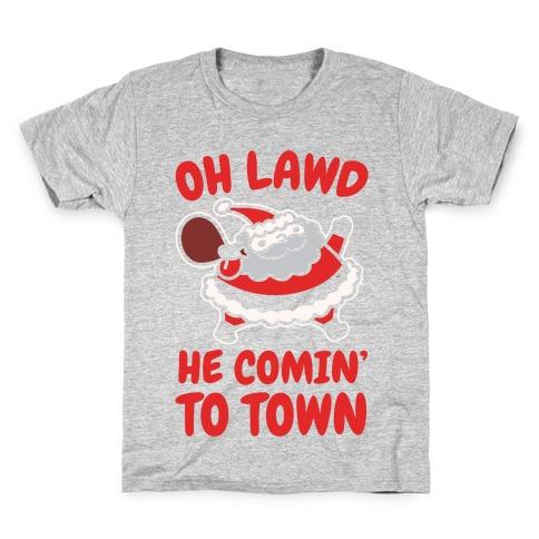 Oh Lawd He Comin' To Town Santa Parody White Print Kids T-Shirt