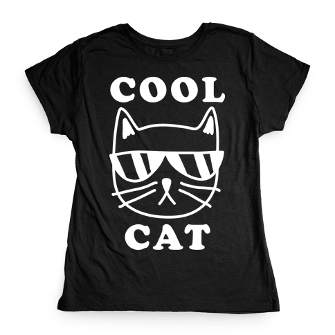 Cool Cat Womens T-Shirt