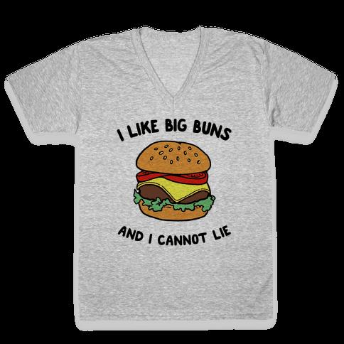 I Like Big Buns and I Cannot Lie V-Neck Tee Shirt