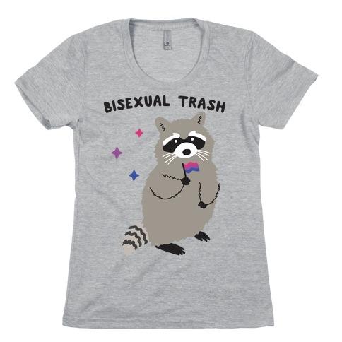 Bisexual Trash Raccoon Womens T-Shirt