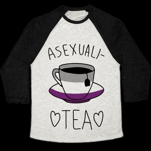 Asexuali-TEA Baseball Tee