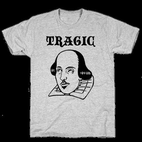 Tragic (Shakespeare) Mens T-Shirt