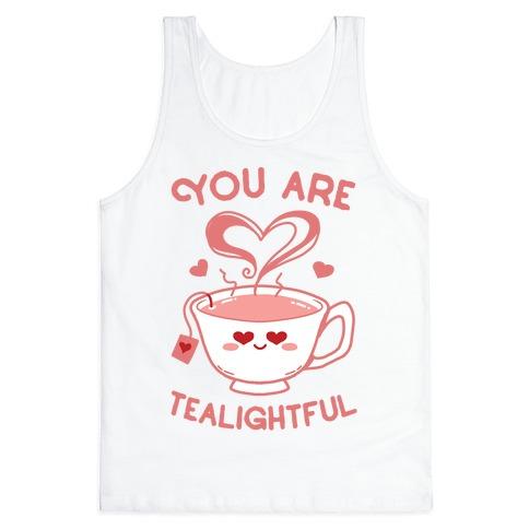 You Are Tealightful  Tank Top