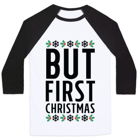 But First Christmas Baseball Tee