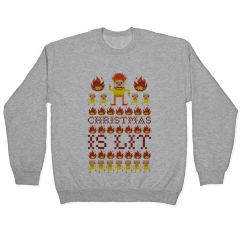 Christmas Is Lit Heat Miser Pullovers | LookHUMAN