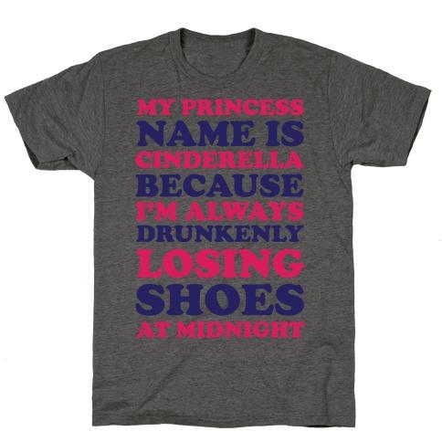 My Princess Name Is Cinderella T-Shirt