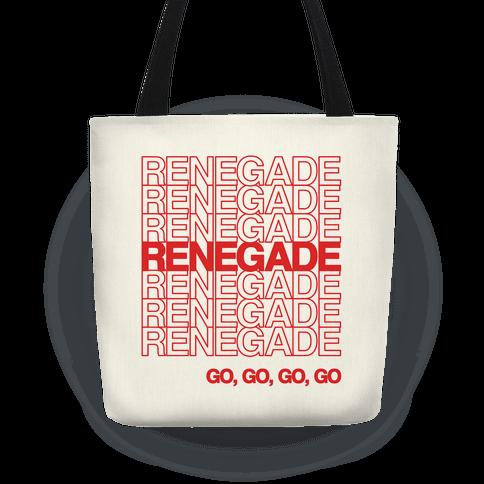 Renegade Renegade Renegade Parody Tote