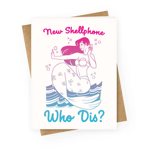 New Shellphone, Who Dis Greeting Card