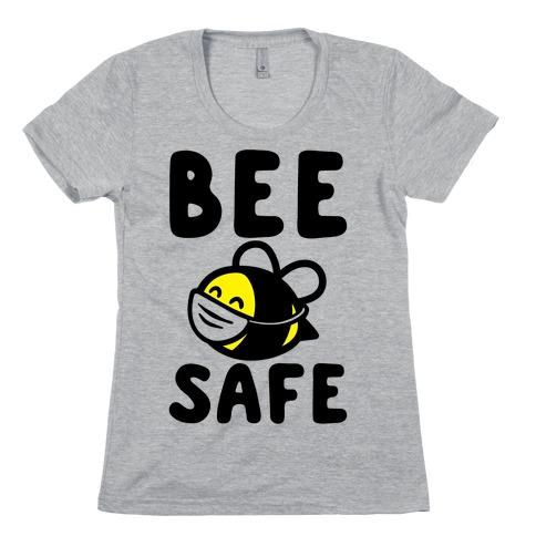 Bee Safe Womens T-Shirt