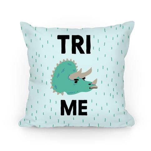 Tri Me Pillow
