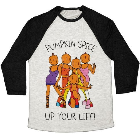 Pumpkin Spice Up Your Life Baseball Tee