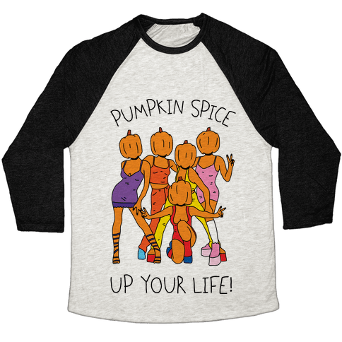 Pumpkin Spice Up Your Life Baseball Tee