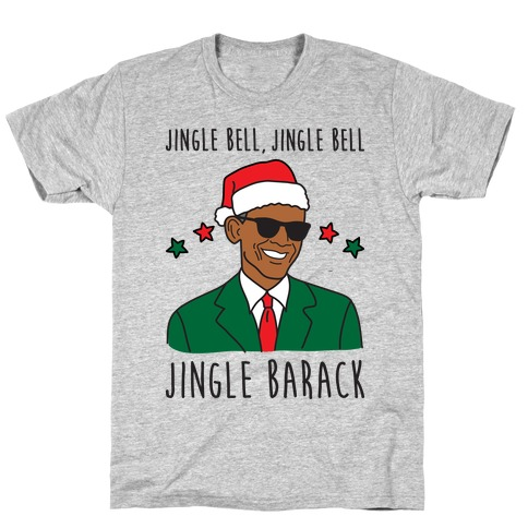 Jingle Barack T-Shirt