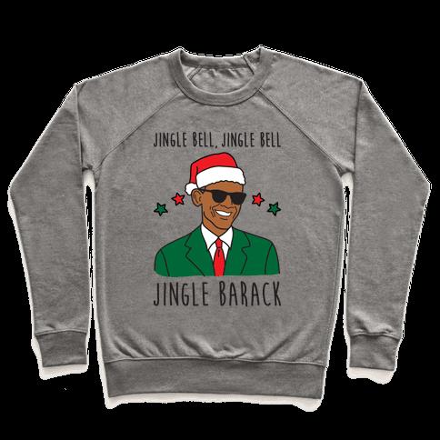 Jingle Barack Pullover