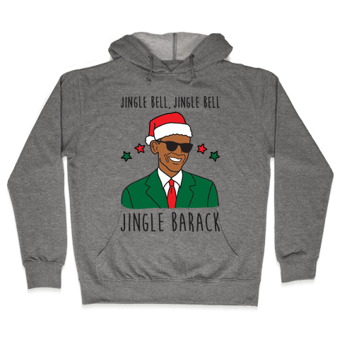 Jingle Barack Hooded Sweatshirt