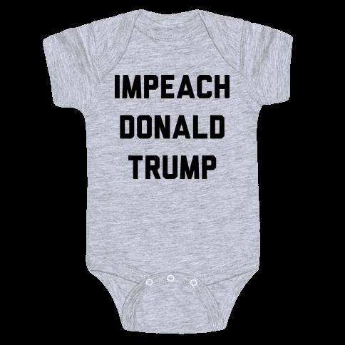 Impeach Donald Trump Baby Onesy
