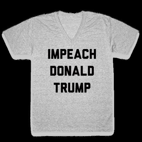 Impeach Donald Trump V-Neck Tee Shirt