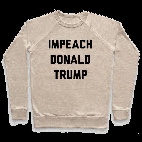 Impeach Donald Trump Pullover