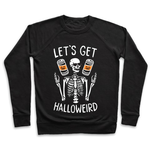Let's Get Halloweird (White) Pullover