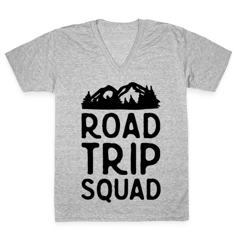 Road Trip Squad V-Neck Tee Shirt