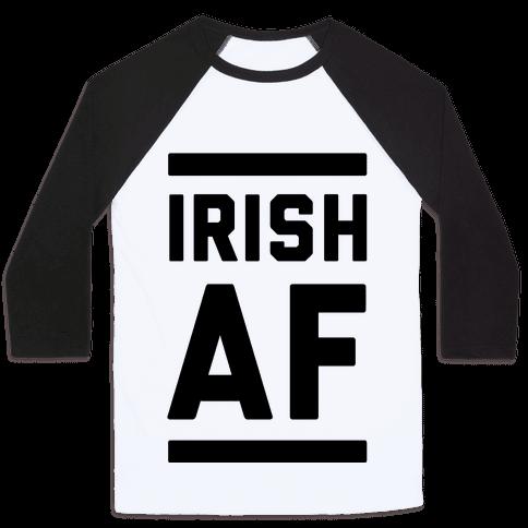 Irish AF Baseball Tee