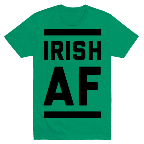 Irish AF Mens T-Shirt