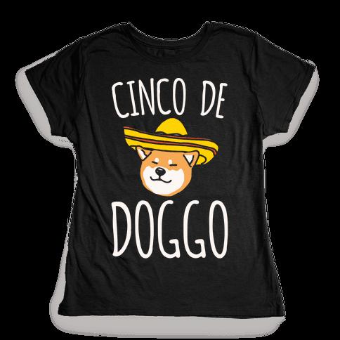 Cinco De Doggo White Print Womens T-Shirt