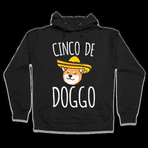 Cinco De Doggo White Print Hooded Sweatshirt