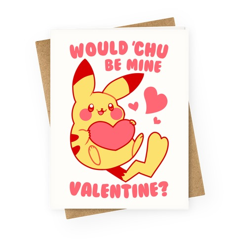 Would Chu Be Mine, Valentine? Greeting Card
