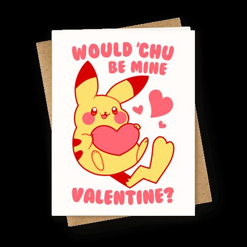 Would Chu Be Mine, Valentine? Greeting Card