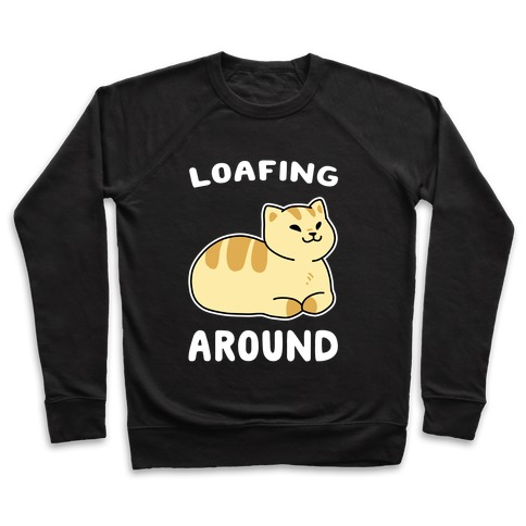 Loafing Around Pullover