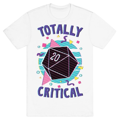 Totally Critical T-Shirt