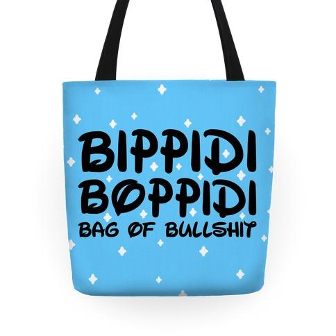 Bippidi Boppidi Bag of Bullshit Tote