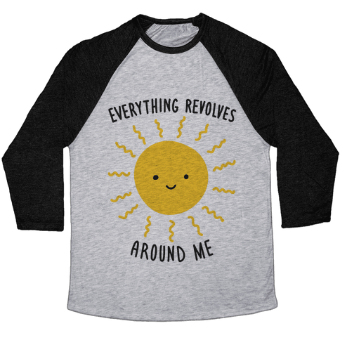 Everything Revolves Around Me (Sun)