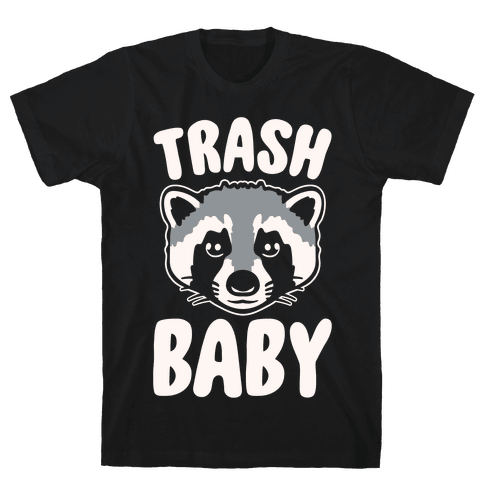 Trash Baby White Print Mens T-Shirt