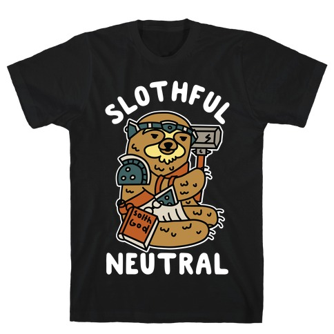 Slothful Neutral Sloth Cleric T-Shirt
