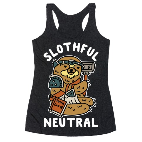 Slothful Neutral Sloth Cleric Racerback Tank Top