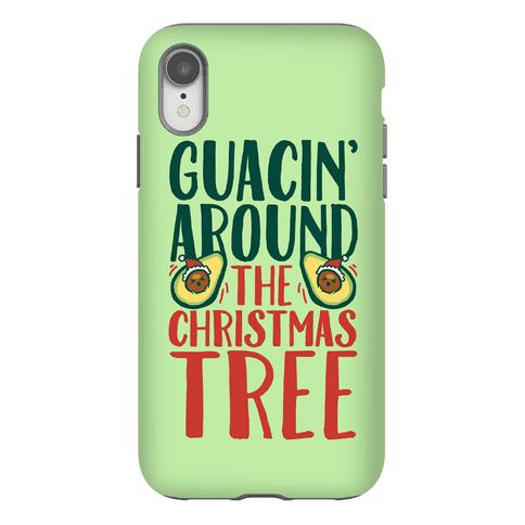 Guacin' Around The Christmas Tree Phone Case