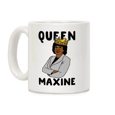 Queen Maxine Coffee Mug