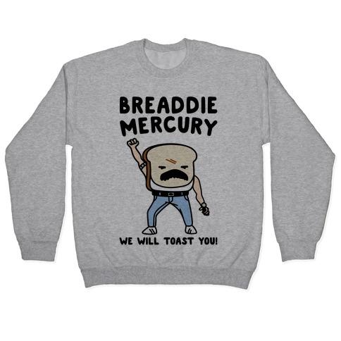 Breaddie Mercury Parody Pullover