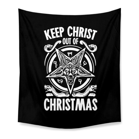 Keep Christ Out of Christmas Baphomet  Tapestry