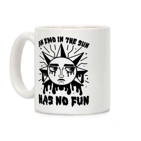 An Emo In The Sun Has No Fun Coffee Mug