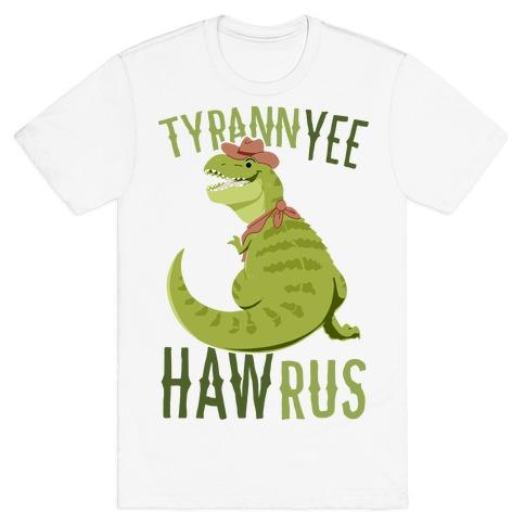 TyrannYEE-HAWrus T-Shirt