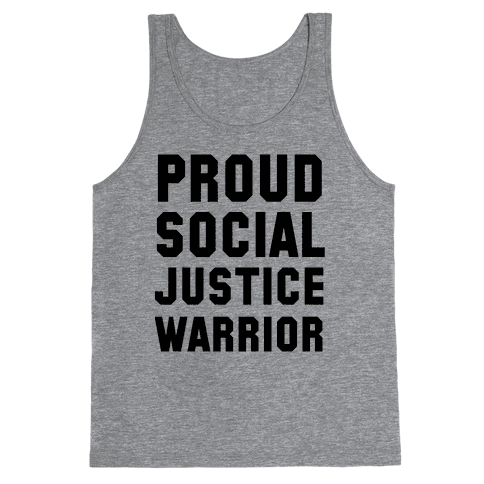 Proud Social Justice Warrior Tank Top