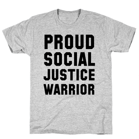 Proud Social Justice Warrior