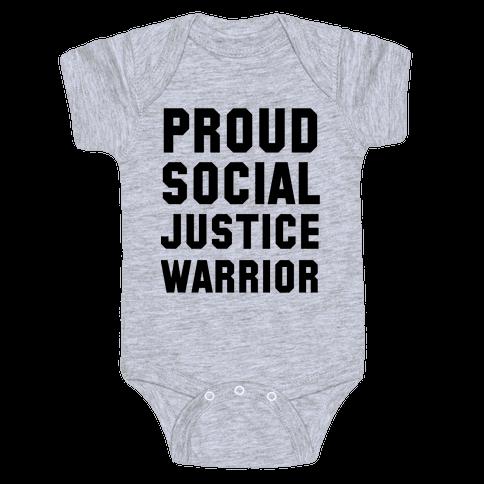Proud Social Justice Warrior Baby Onesy