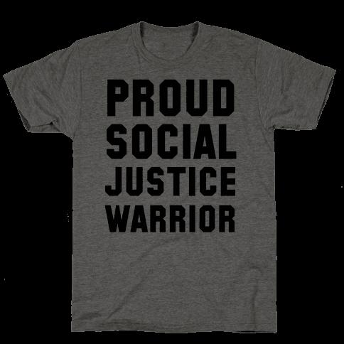 Proud Social Justice Warrior